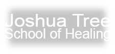 Joshua Tree School of Healing